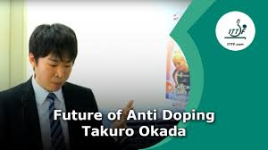Takuro Okada – The future anti-doping activities in ITTF