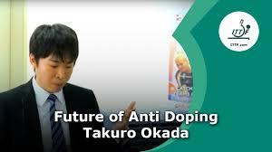 Takuro Okada – The future anti-doping activities in ITTF