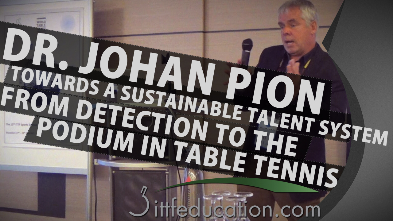 Dr Johan Pion From Detection To The Podium In Table Tennis, Part 1-3