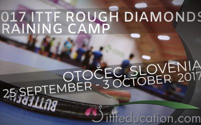2017 ITTF Rough Diamonds Training Camp – Otocec Slovenia