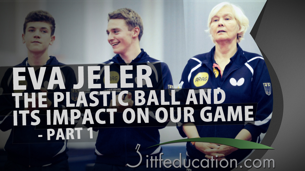 Eva Jeler – The Plastic Ball And Its Impact On Our Game