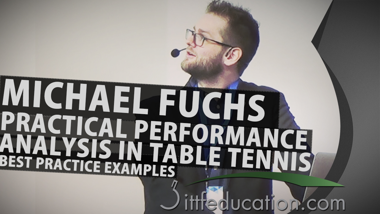 Michael Fuchs – Practical Performance Analysis in Table Tennis: Best Practice Examples