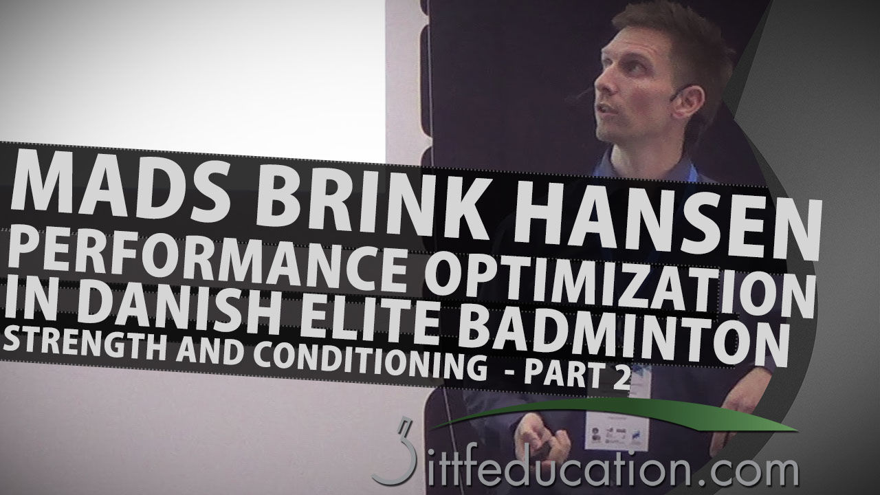 Mads Brink Hansen – Performance Optimization in Danish Elite Badminton – Strength and Conditioning