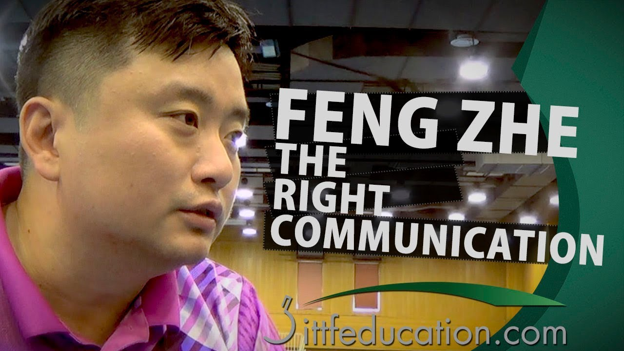 Feng Zhe – The Right Communication